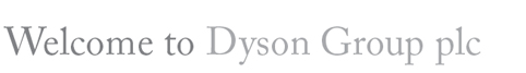 Welcome to Dysons PLC